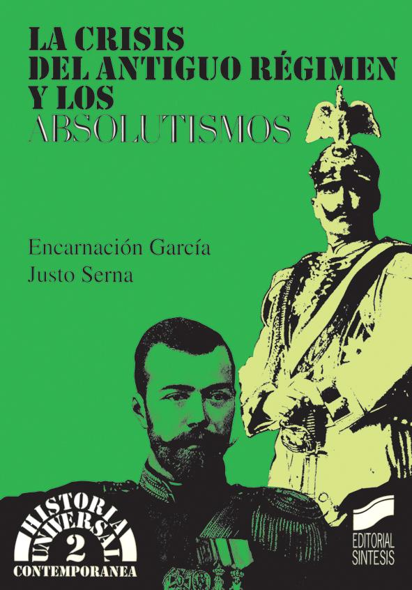 La crisis del Antiguo Régimen y los absolutismos