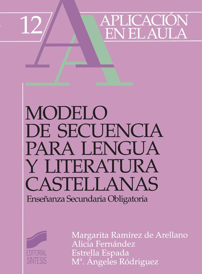 Modelo de secuencia para lengua y literatura castellanas. ESO