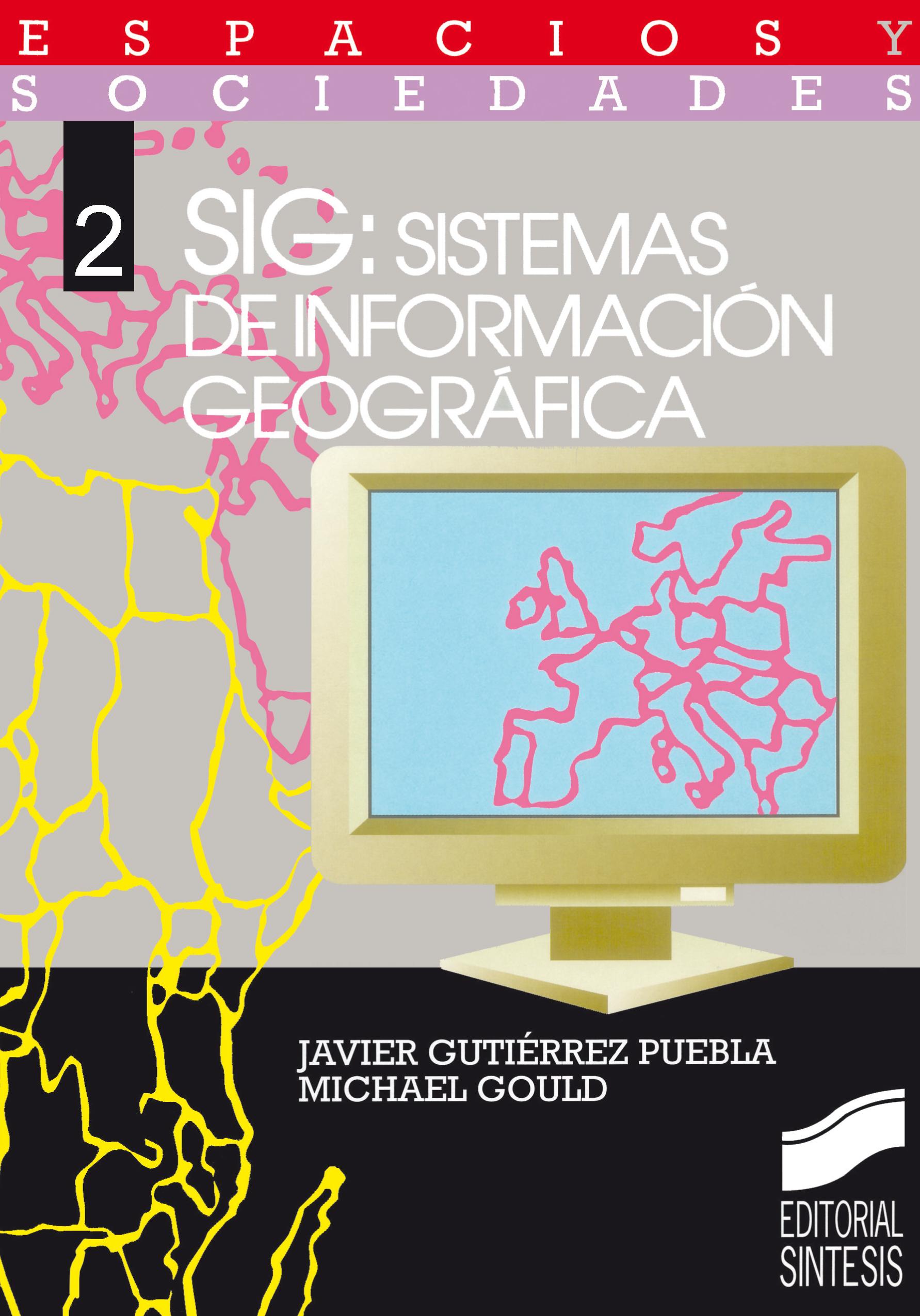 SIG: Sistemas de Información Geográfica