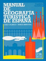 Manual de Geografía Turística de España (2.ª edición revisada)