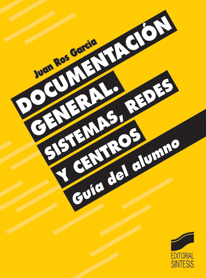 Documentación general. Sistemas, redes y centros