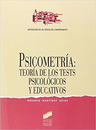 Psicometría: teoría de los tests psicológicos y educativos