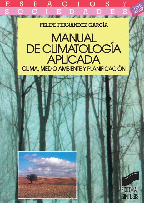 Manual de climatolog�a aplicada