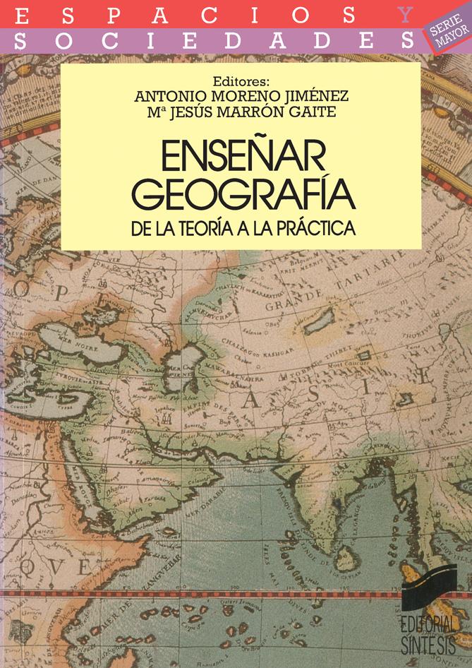Enseñar geografía: de la teoría a la práctica