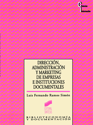 Direcci�n, Administraci�n y Marketing de empresas e instituciones documentales
