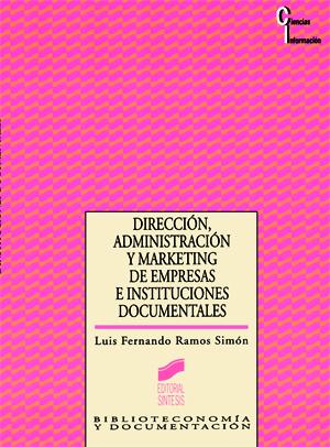 Dirección, Administración y Marketing de empresas e instituciones documentales