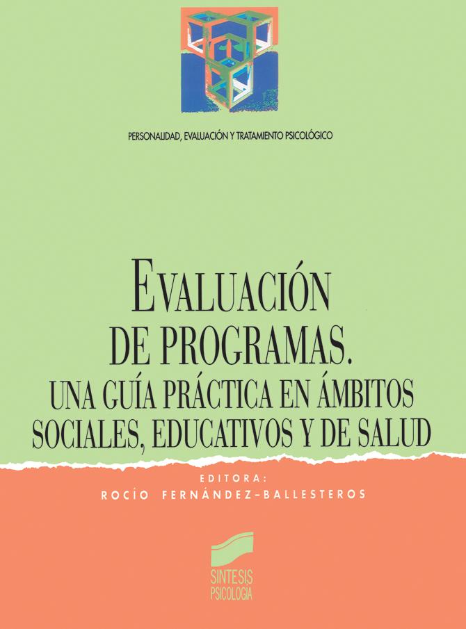 Evaluación de programas. Una guía práctica en ámbitos sociales, educativos y de salud