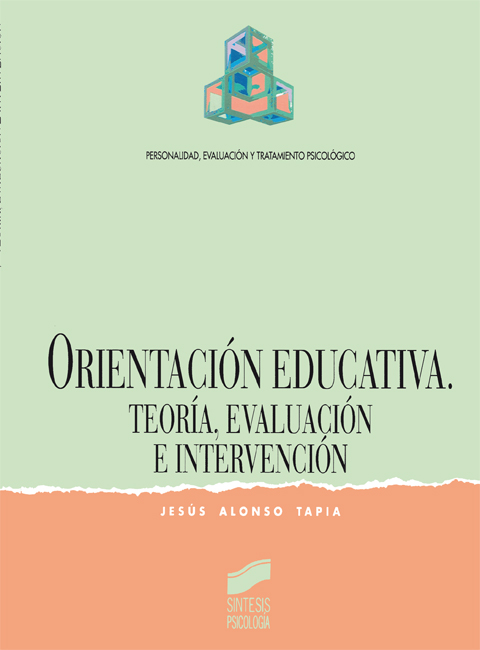 Orientación educativa. Teoría, evaluación e intervención