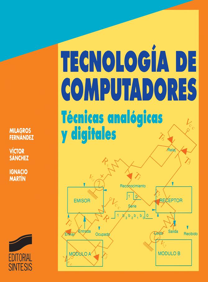 Tecnología de computadores: técnicas analógicas y digitales
