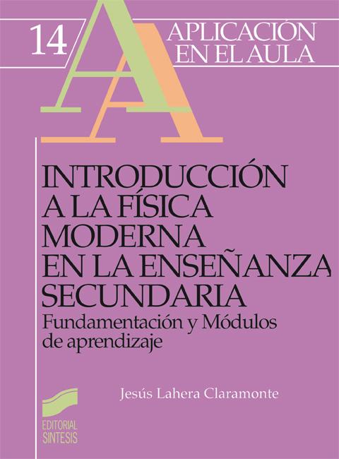 Introducción a la física moderna en la Enseñanza Secundaria