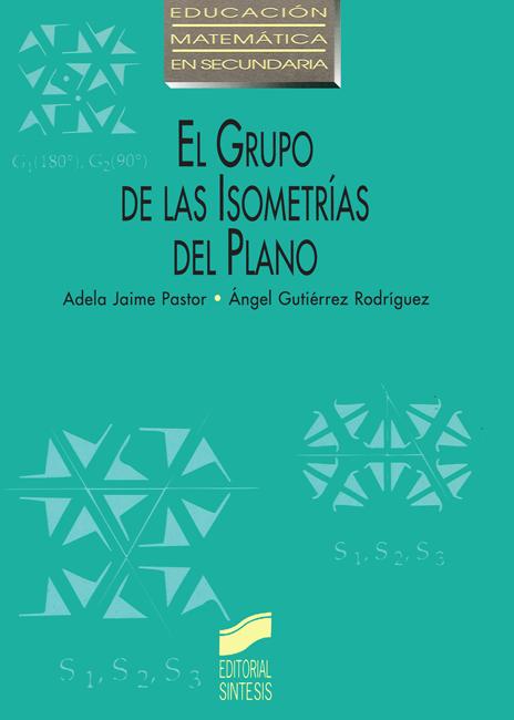 El grupo de las isometrías del plano