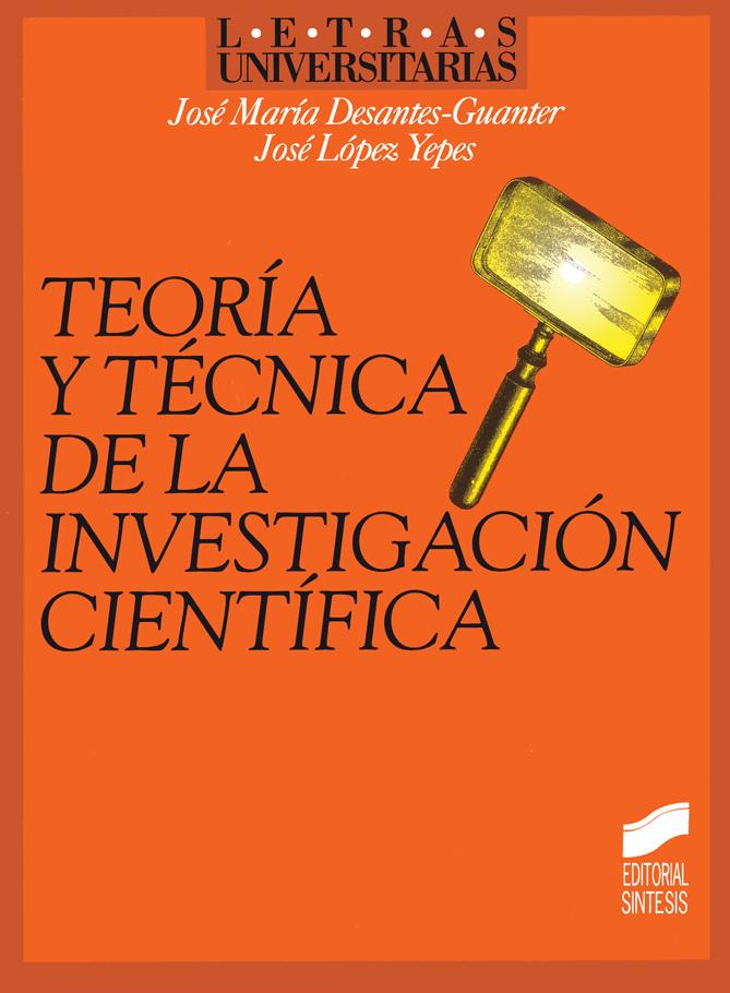 Teoría y técnica de la investigación científica