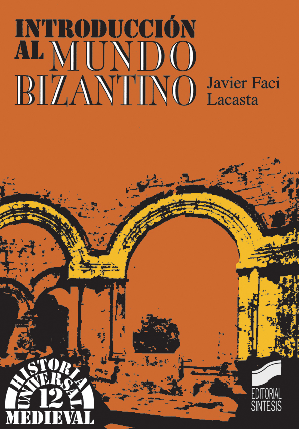Introducción al mundo bizantino