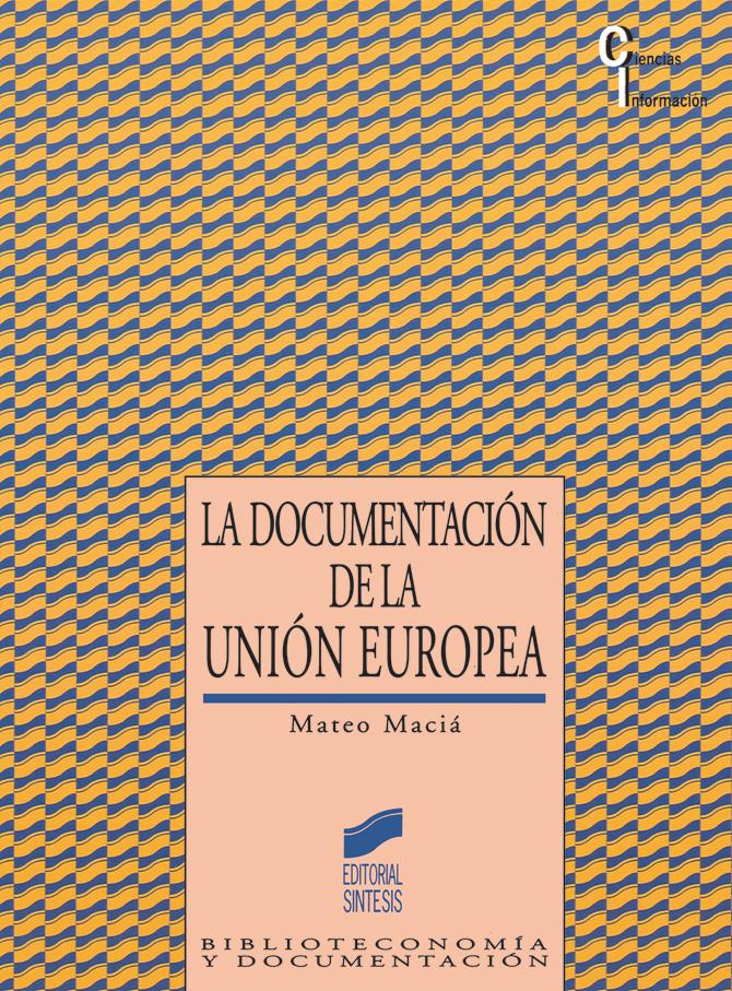 La Documentación en la UE