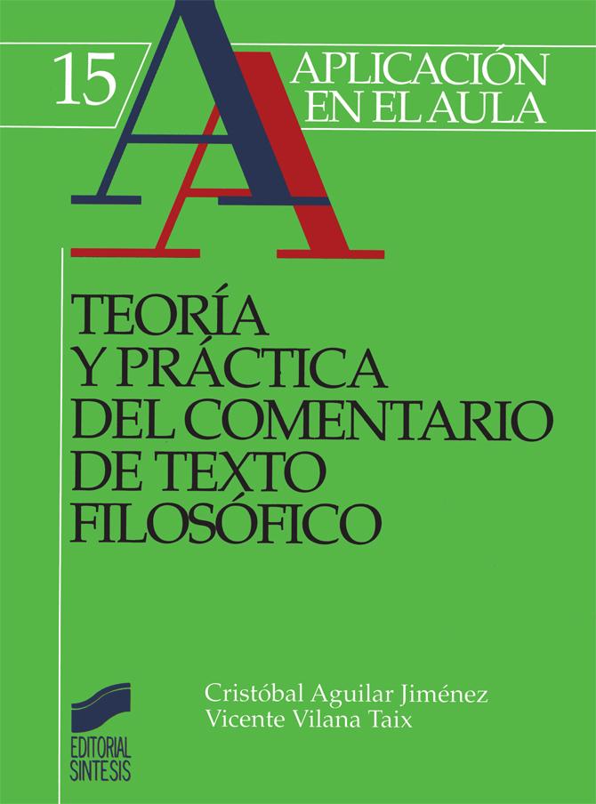 Teoría y práctica del comentario de texto filosófico