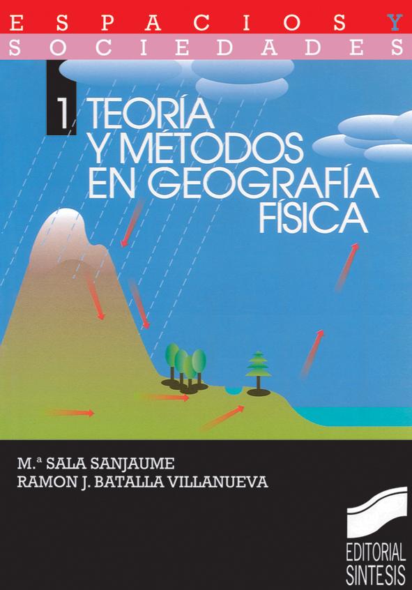 Teoría y métodos en Geografía Física