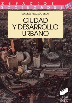 Ciudad y desarrollo urbano