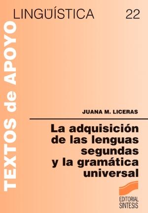 La adquisición de las lenguas segundas y la gramática universal