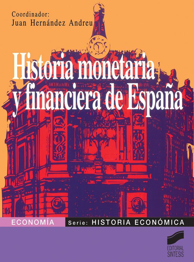 Historia monetaria y financiera de España