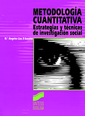 Metodología cuantitativa. Estrategias y técnicas de investigación social