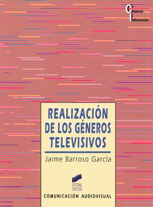 Realización de los géneros televisivos