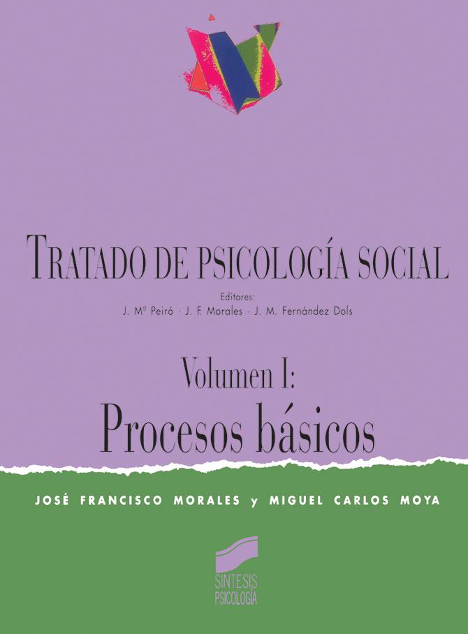 Tratado de Psicología Social. Vol. I: Procesos básicos