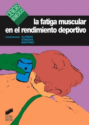 La fatiga muscular en el rendimiento deportivo