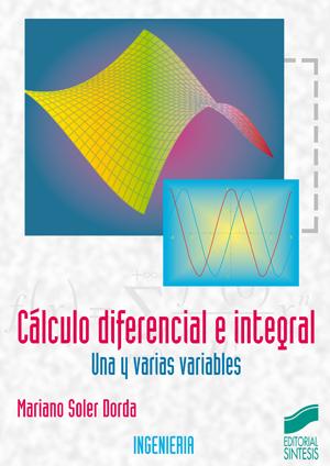 Cálculo diferencial e integral. Una y varias variables