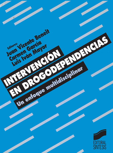 Intervención en drogodependencias. Un enfoque multidisciplinar