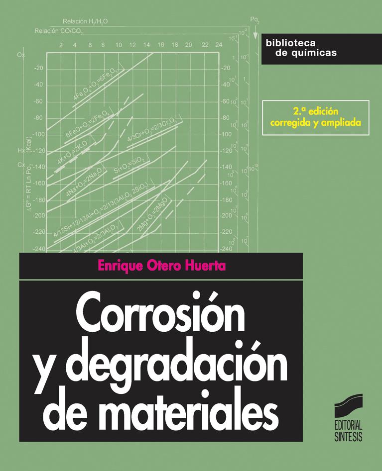 Corrosión y degradación de materiales (2.ª edición)