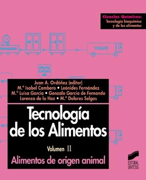 Tecnología de los alimentos. Vol. II: Alimentos de origen animal