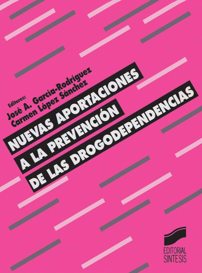 Nuevas aportaciones a la prevención de las drogodependencias