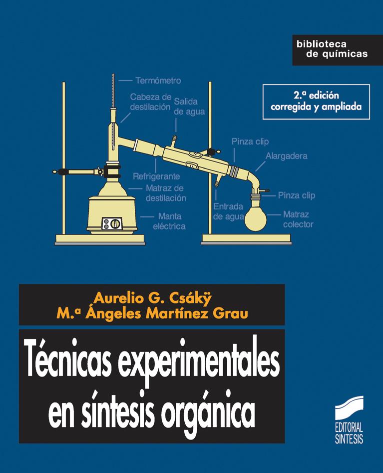 Técnicas experimentales en síntesis orgánica (2.ª edición)