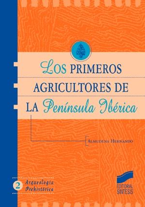 Los primeros agricultores de la Península Ibérica