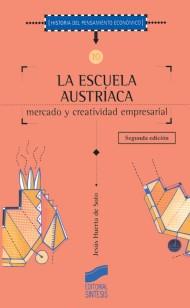 La escuela austríaca (segunda edición)