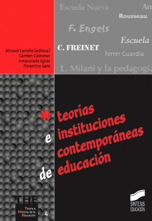 Teorías e instituciones contemporáneas de educación