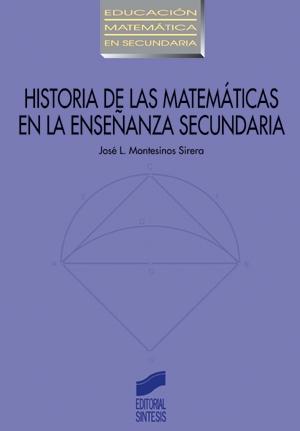 Historia de las matemáticas en la enseñanza secundaria
