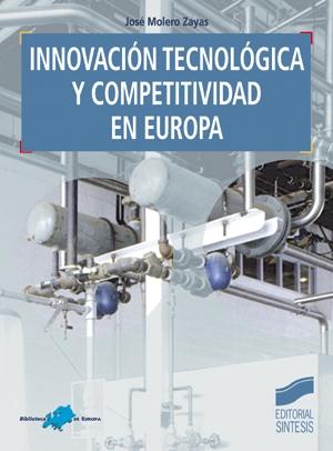 Innovación tecnológica y competitividad en Europa