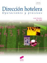 Dirección hotelera. Operaciones y procesos
