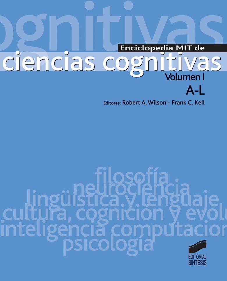 Enciclopedia MIT de ciencias cognitivas (2 Vols.)