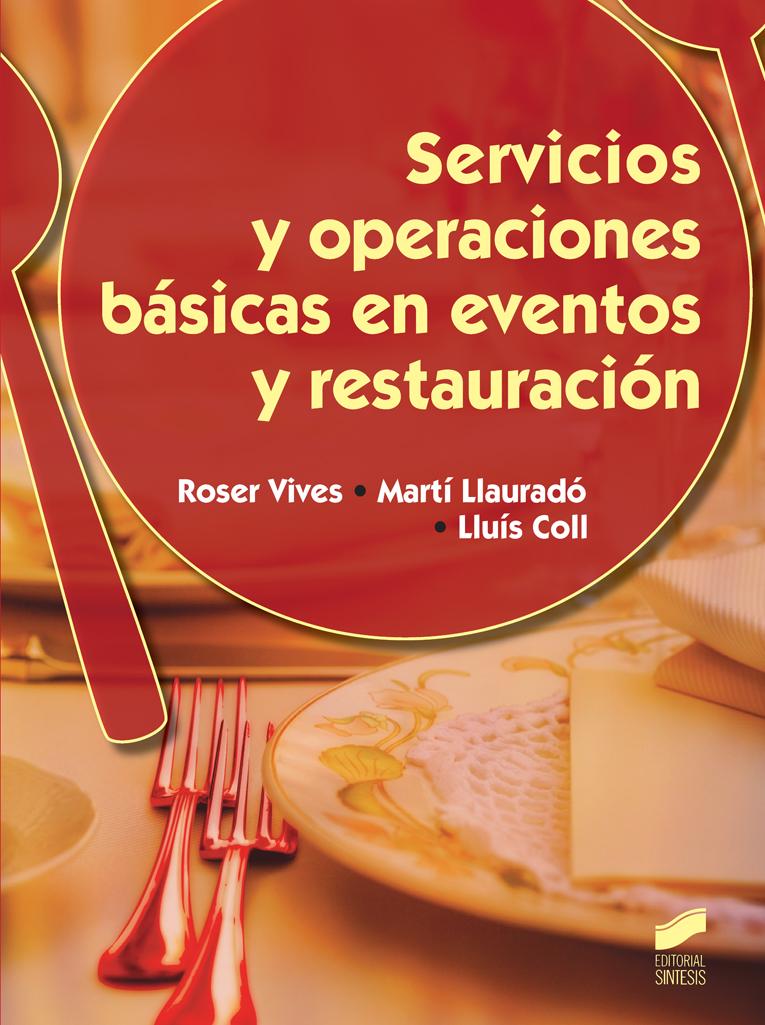 Servicios y operaciones básicas en eventos y restauración