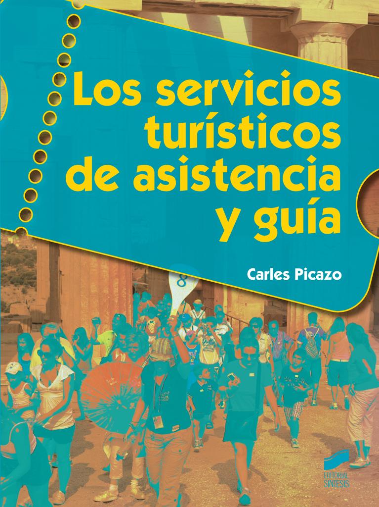 Los servicios turísticos de asistencia y guía