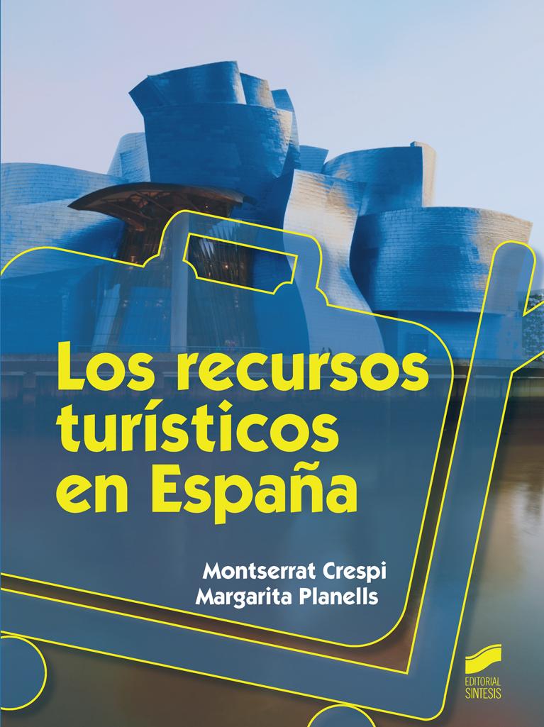 Los recursos turísticos en España