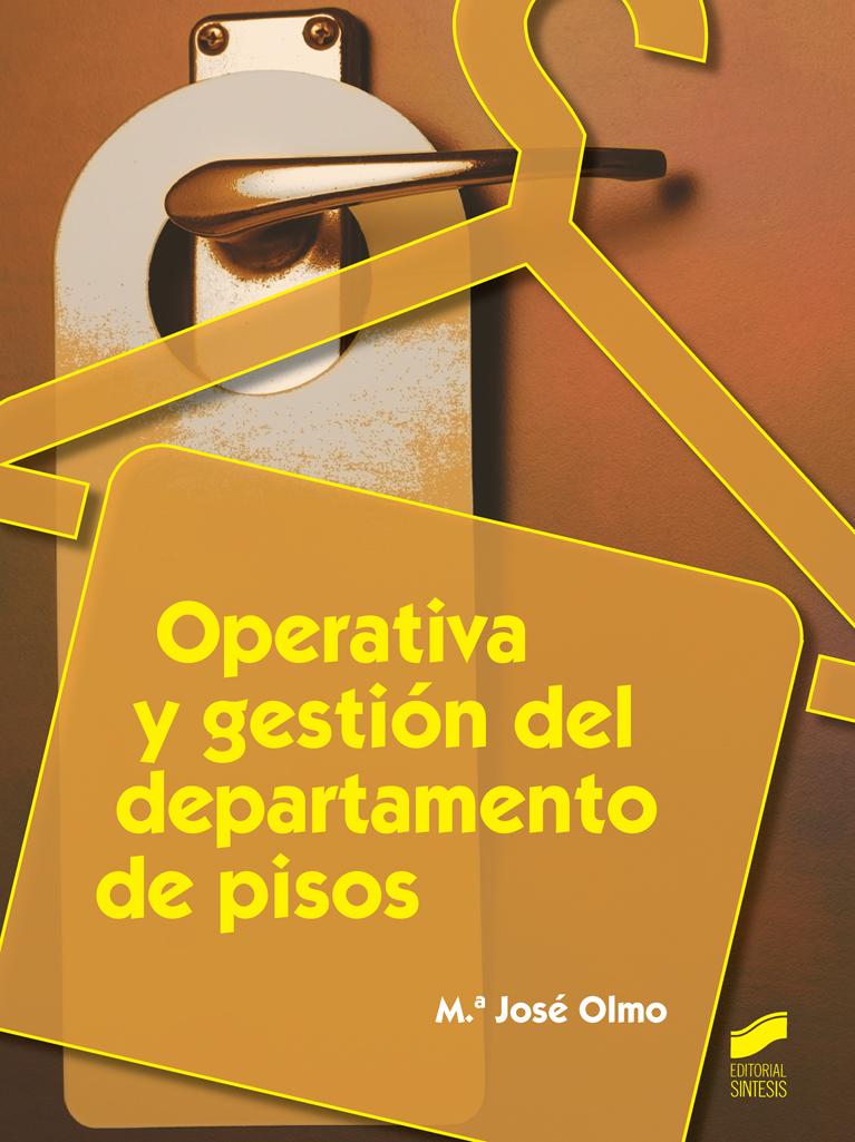 Operativa y gestión del departamento de pisos