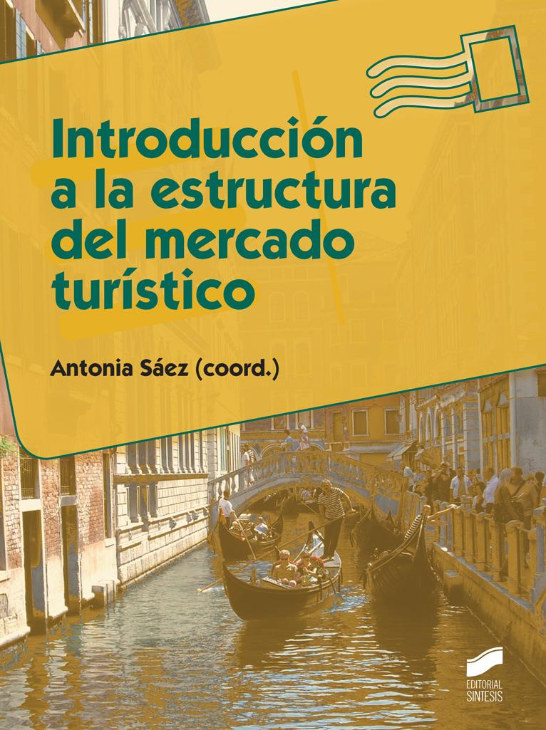Introducción a la estructura del mercado turístico