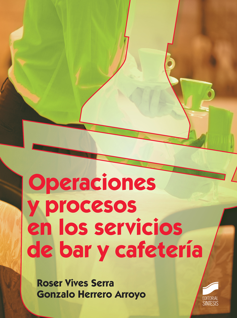 Operaciones y procesos en los servicios de bar y cafeteria