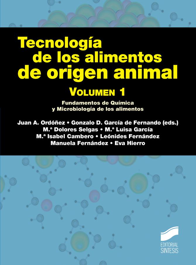Tecnología de los alimentos de origen animal. Volumen 1
