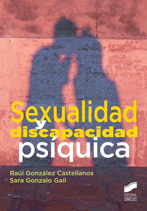 Sexualidad y discapacidad psíquica