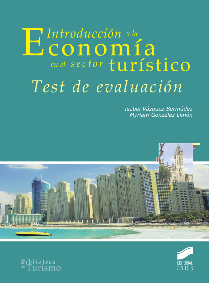 Introducción a la Economía en el sector turístico. Test de evaluación