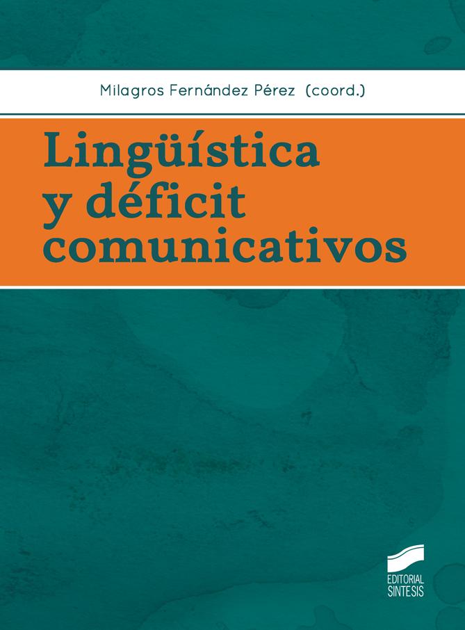 Lingüística y déficit comunicativos